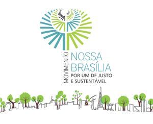 Conheça o Movimento Nossa Brasília: por um DF mais justo e sustentável