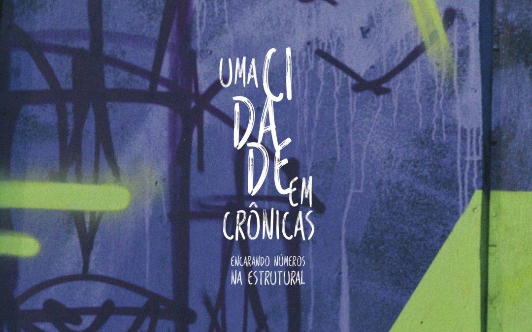Movimento Nossa Brasília lança livro de crônicas sobre a cidade Estrutural