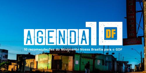 """""""Agenda 10 DF"""" propõe ações para reduzir as desigualdades no Distrito Federal"""